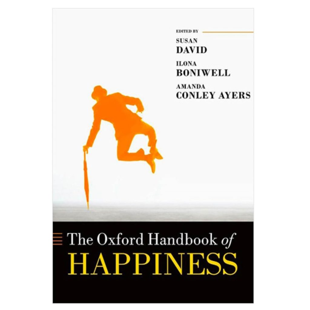 Oxford handbook of happiness