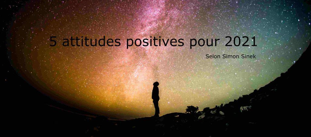 5 attitudes positives pour 2021