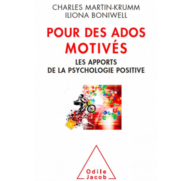 pour des ados motivés les apports de la psychologie positive